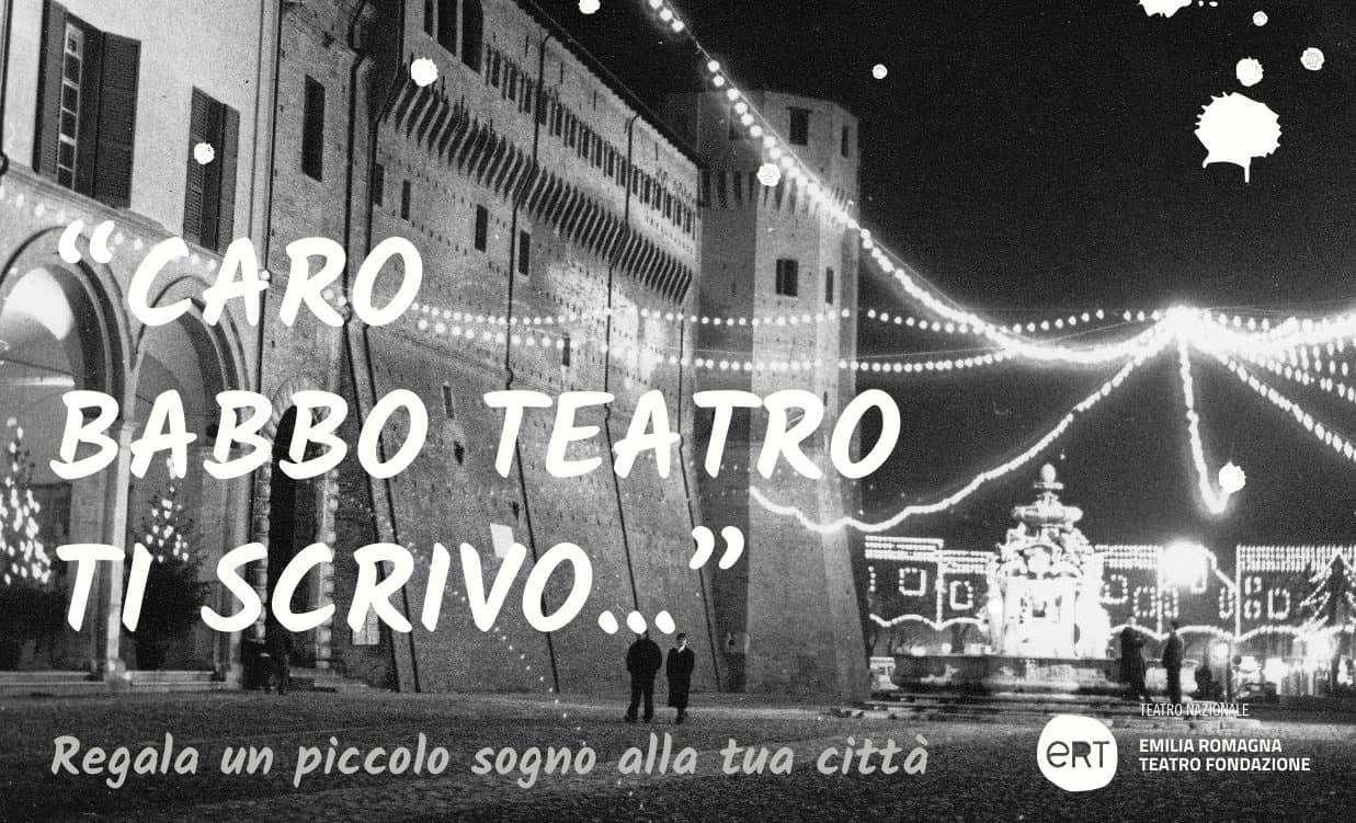 """Caro Babbo Teatro, ti scrivo..."""